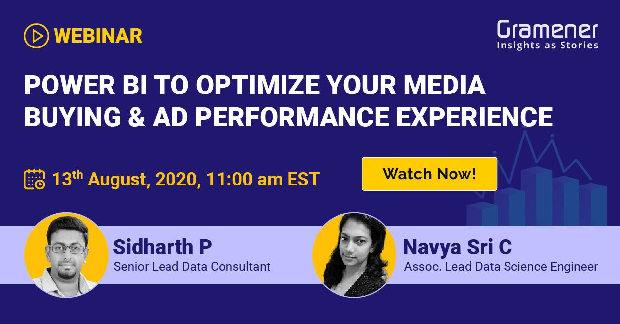 Gramener's sidharth and Navya hosting a webinar on optimizing media ad and buying performance with the help of Power BI