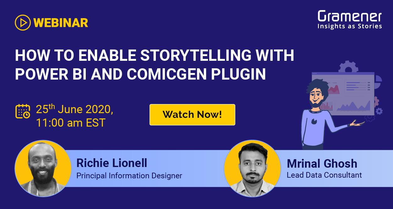 Gramener's richie Lionell and Mrinal Ghosh hosting a webinar on how to enable data storytelling on power bi