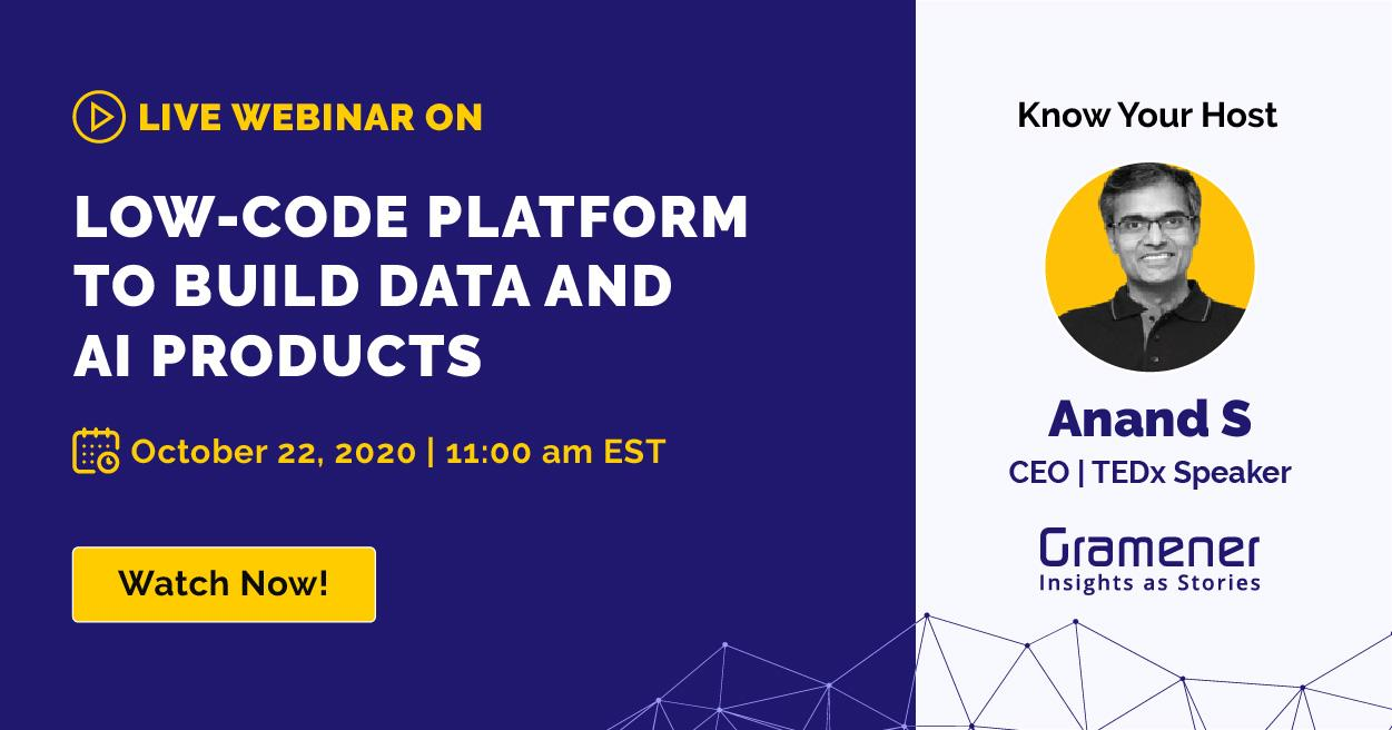 Gramener's Anand S hosting a webinar on how to build data and AI applications with low-code-platform