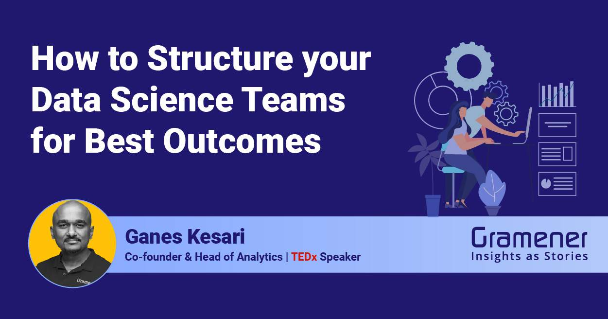 webinar on how to structure data science teams for best outcomes